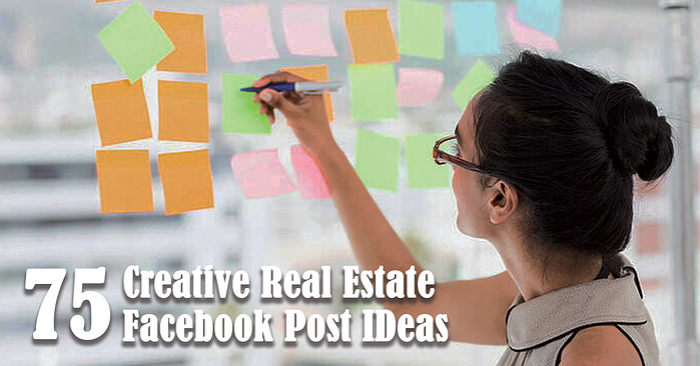 75 Creative Real Estate Facebook Post Ideas
