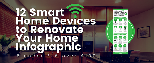 12 Smart Home Devices To Renovate Your Home Infographic-1