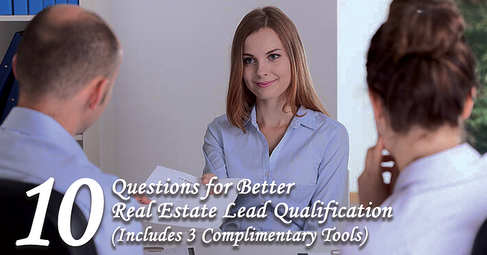 10 Questions for Better Real Estate Lead Qualification