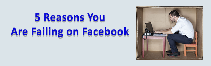 5 reasons your real estate business is failing on Facebook