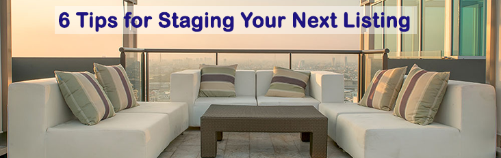 6 steps tips for staging your next real estate listing