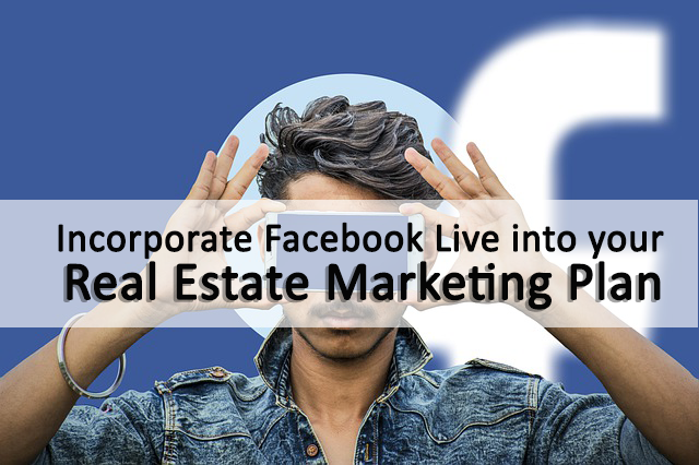 Facebook  Live Pointers for Real Estate Agents