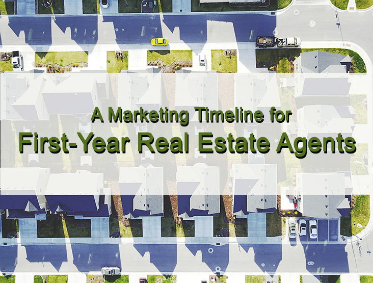 Marketing timeline for first-year real estate agents