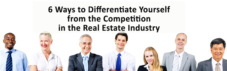 how to stand out from the competition in the real estate industry