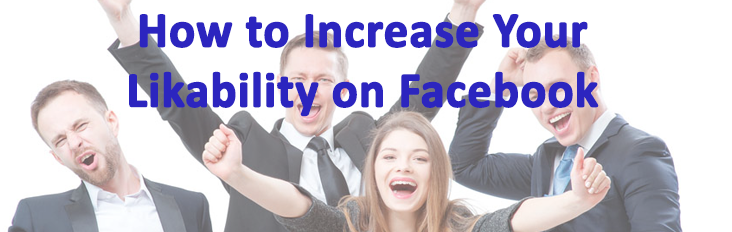 How to get people to like you as a real estate agent on facebook