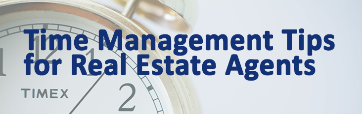 time management tips for real estate agents