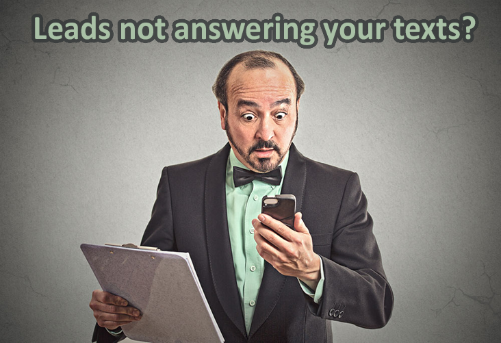 real estate leads ignoring your text messages