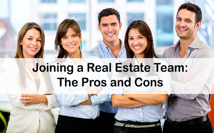 Pros and cons of joining a real estate team