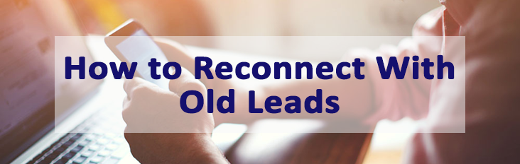 How to connect with old leads.png