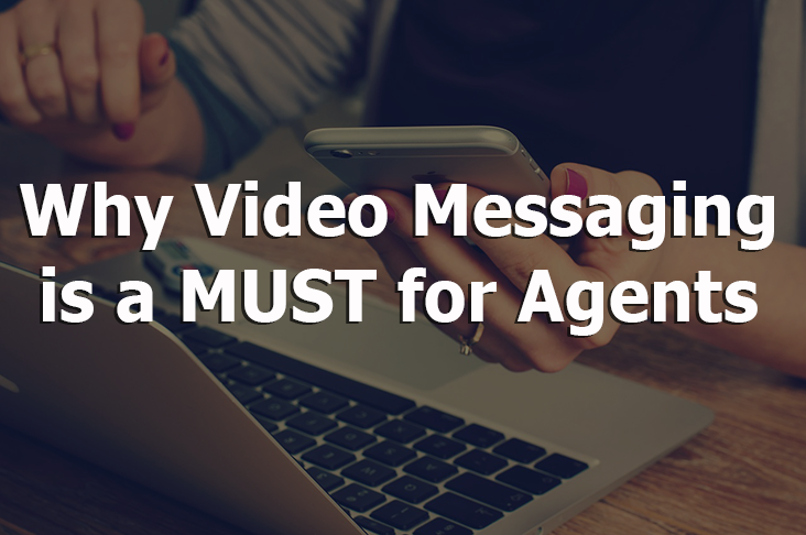 Why video messaging is a must for real estate agents